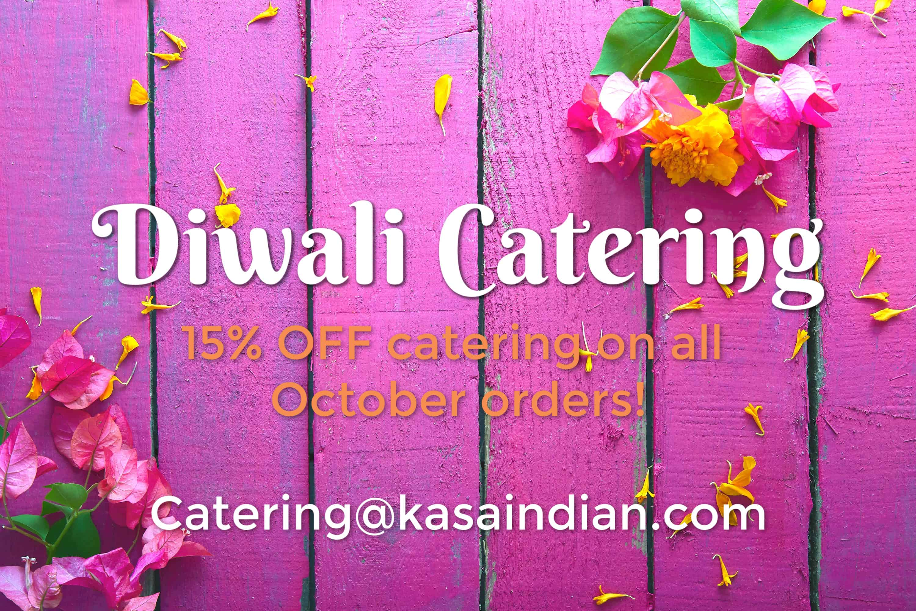Kasa Indian Eatery - Diwali